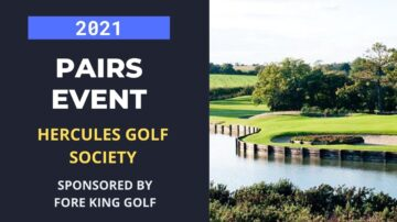 Hercules Golf Society Pairs Competition 2021
