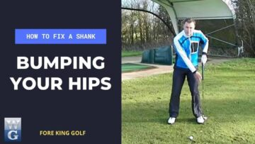 How To Fix A Golf Shank With The Hip Bump Drill