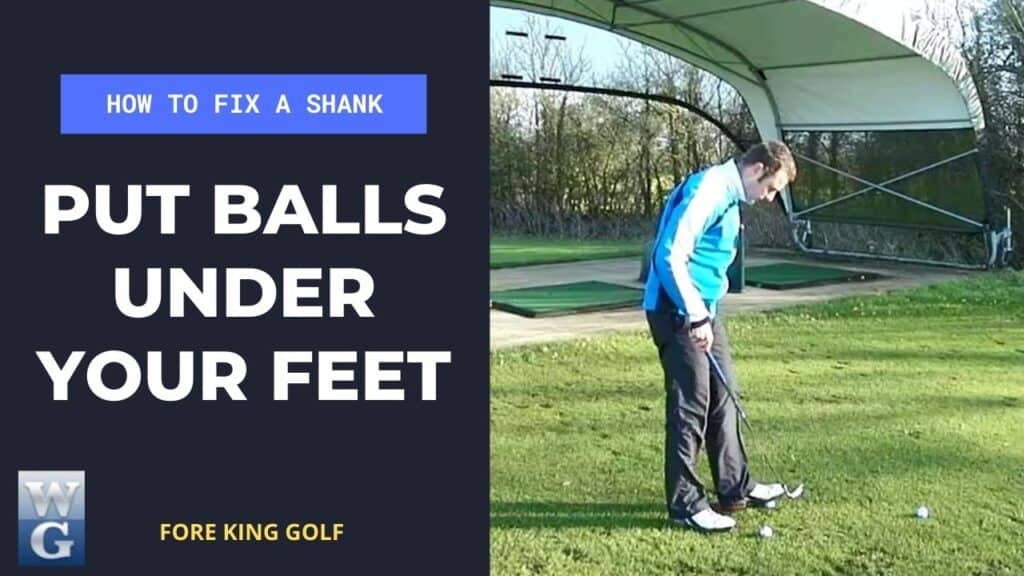 Fix A Shank By Placing Balls Under Your Feet