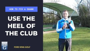 How To Fix A Golf Shank With The Heel Of The Club Drill
