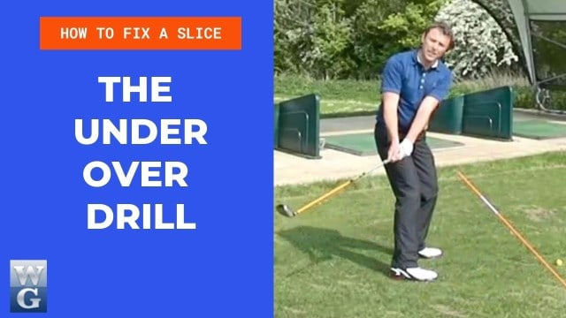 How To Fix A Slice With The Under Over Drill