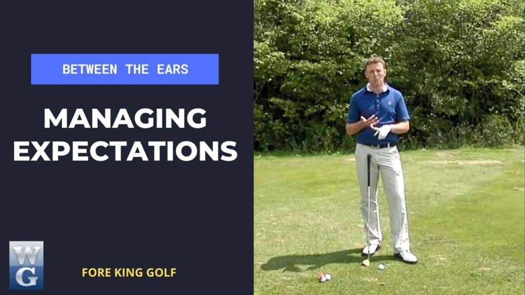 Managing Your Expectations On The Golf Course