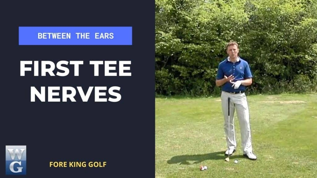Overcoming First Tee Nerves On The Golf Course