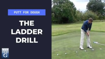 The Ladder Drill For Putting (Putt For Dough Part 16)