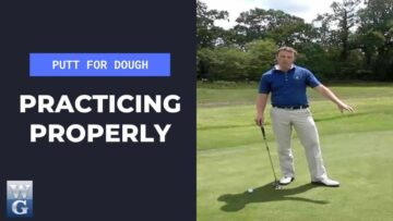 Practising Putting Properly (Putt For Dough Part 14)