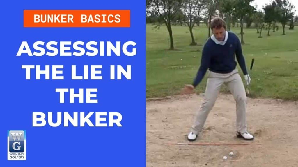 assessing the lie in the bunker