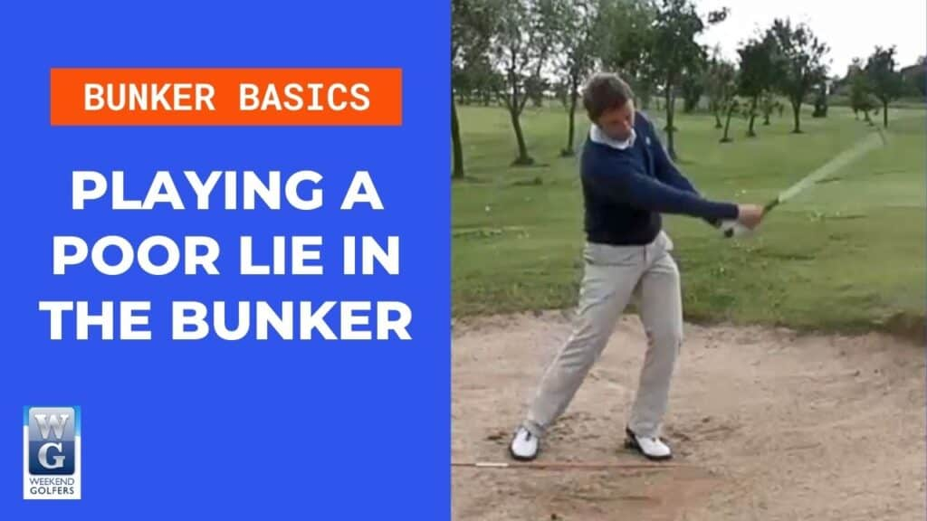 playing a poor lie in a bunker