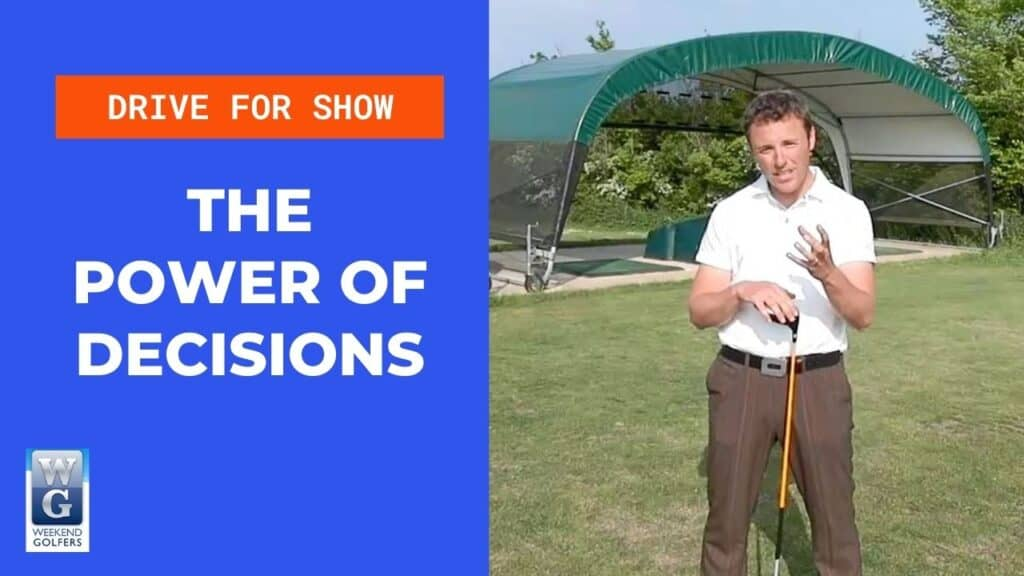 the power of decisions in golf