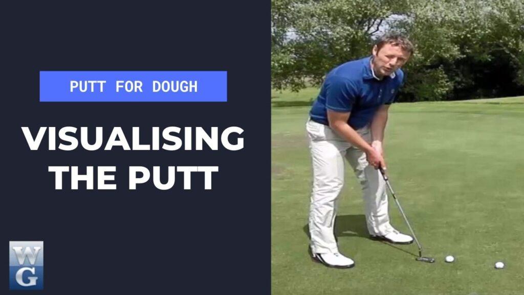 visualizing the putt