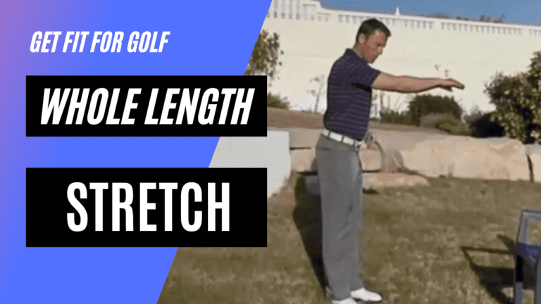 static stretch for the whole length