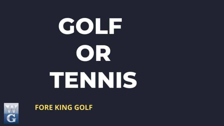 Golf Or Tennis