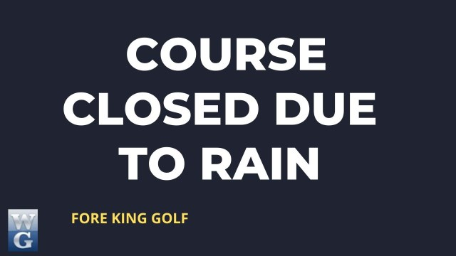 Golf Courses And Rain (What To Expect)