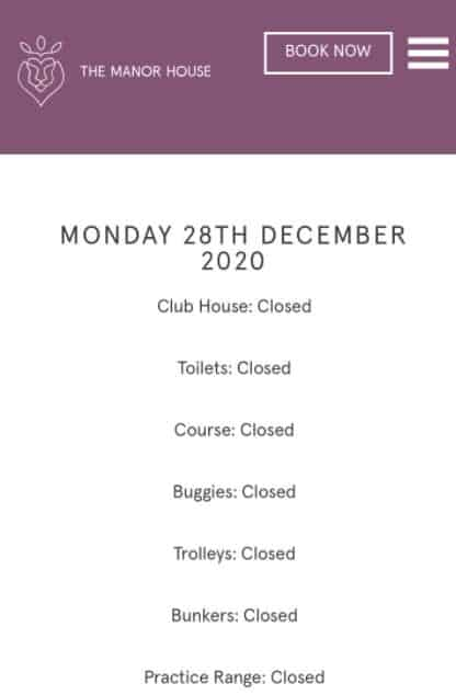 When golf clubs close the course they will usually post some news on their website and social media to let everyone know