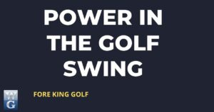 cropped Power In The Golf Swing