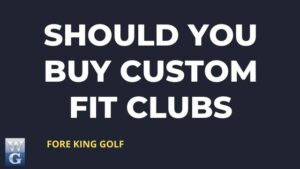 Picture Asking Should You Buy Custom Fit Golf Clubs