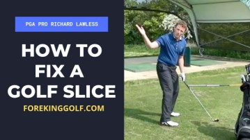 How To Fix A Golf Slice