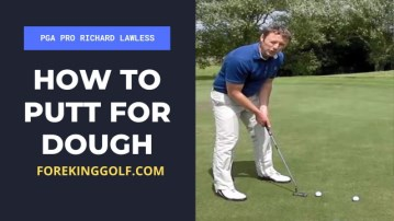 How To Putt For Dough