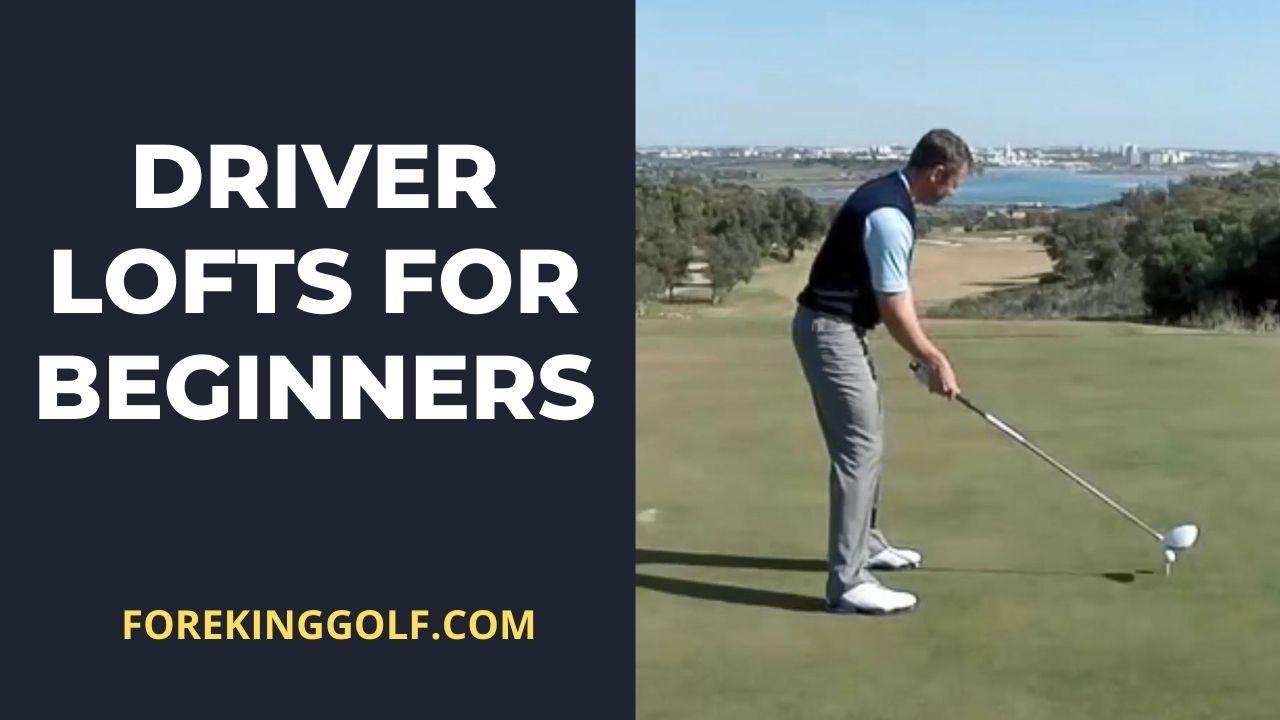 What Loft Driver Should I Buy As A Beginner Golfer?